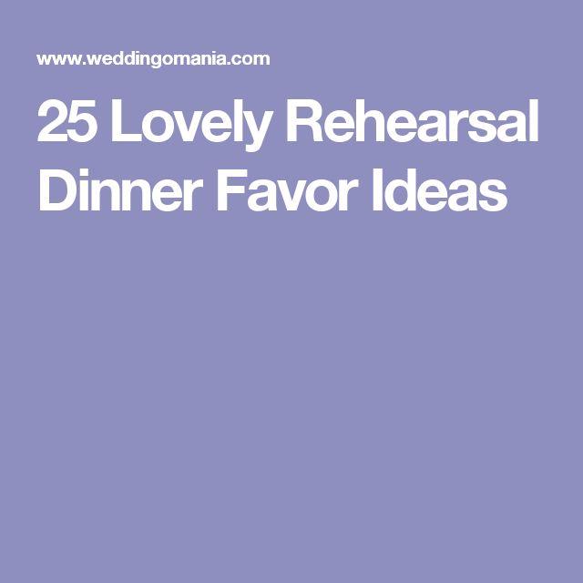 Lovely rehearsal dinner favor ideas groom s