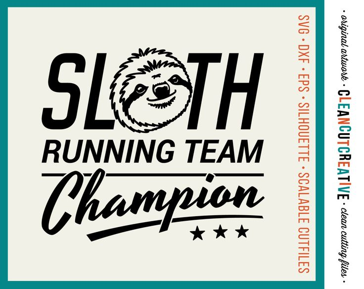 SVG Sloth svg Funny svg Sloth Running Team Champion svg heat transfer vinyl shirt design - DXF eps PNG Cricut & Silhouette - commercial use by CleanCutCreative on Etsy