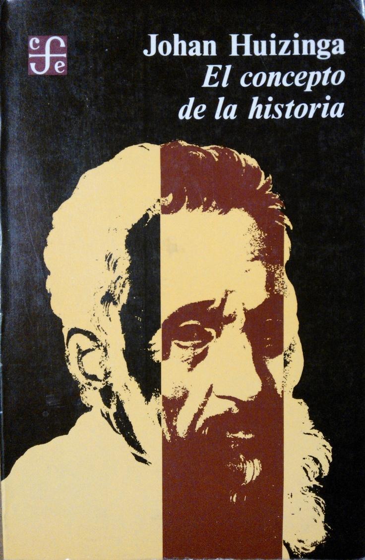 Johan Huizinga. El concepto de la historia. #lagalatea