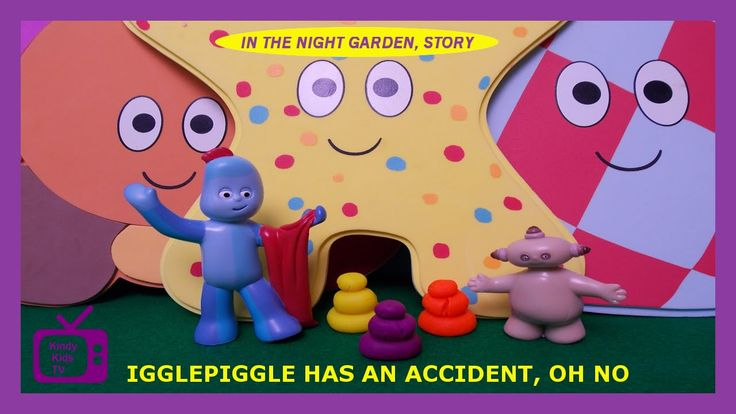 Igglepiggle's Accident. In The Night Garden Story. Makka Pakka's play-do...