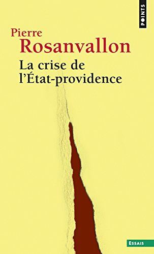 La crise de l'Etat-providence de Pierre Rosanvallon https://www.amazon.fr/dp/2757854216/ref=cm_sw_r_pi_dp_x_npOyybNTSK4E5