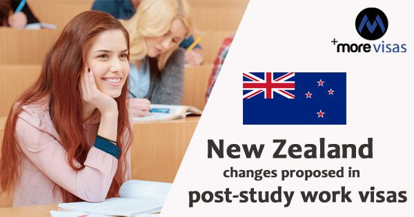 New Zealand Changes Proposed In Post Study Work Visas