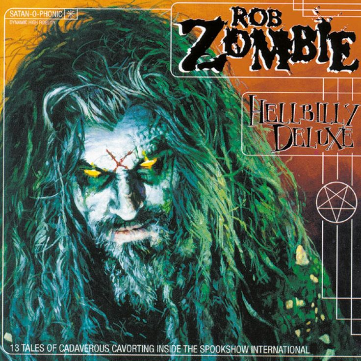 "I die.... Rob Zombie ""Hellbilly Deluxe"""