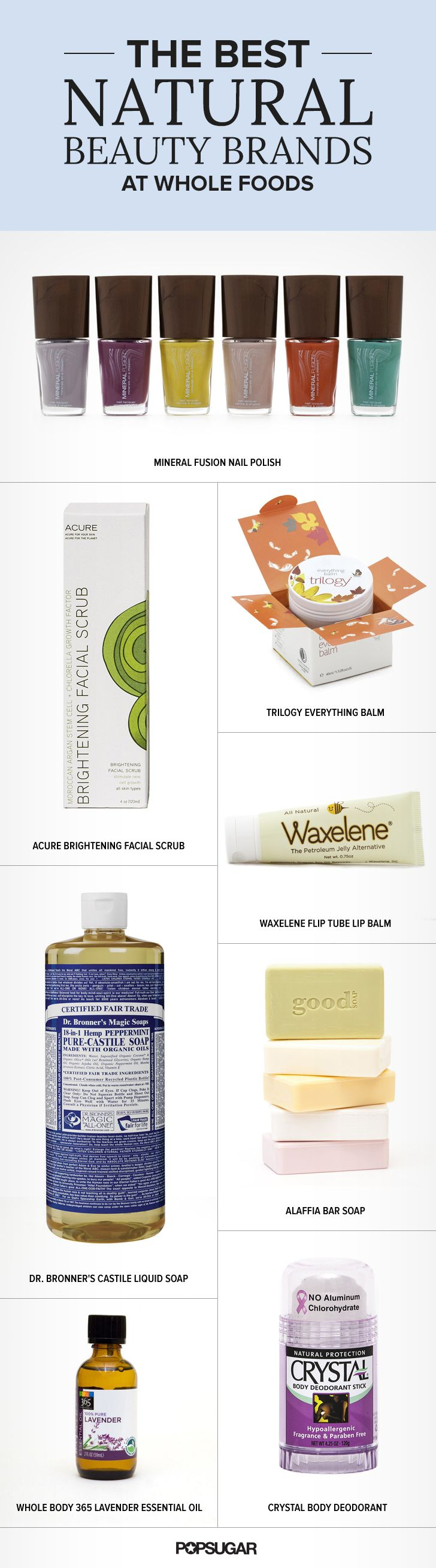 These awesome and natural beauty buys are available at your local Whole Foods!