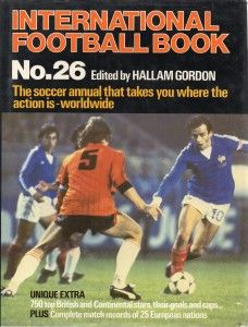 International Football Book No. 26 in 1977 featuring France v Holland on the cover.
