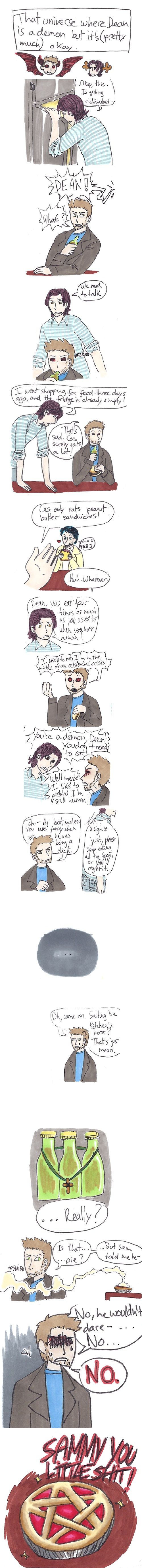 """""""That universe where Dean is a demon, but it's (pretty much) okay."""" 