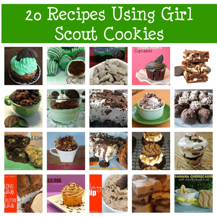 20 Recipes Using Girl Scout Cookies