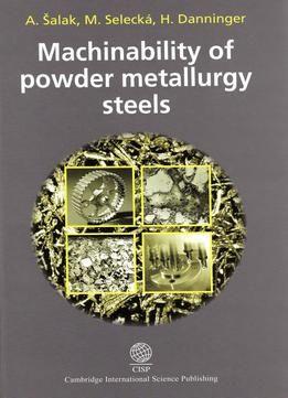 Machinability Of Powder Metallurgy Steels free ebook