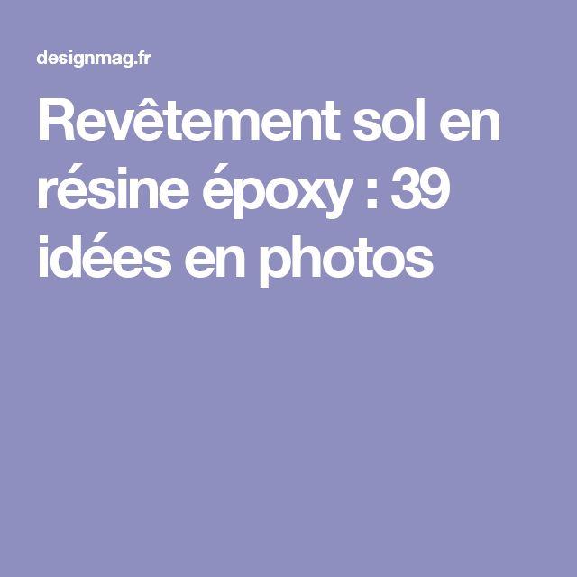 Revêtement sol en résine époxy :  39 idées en photos