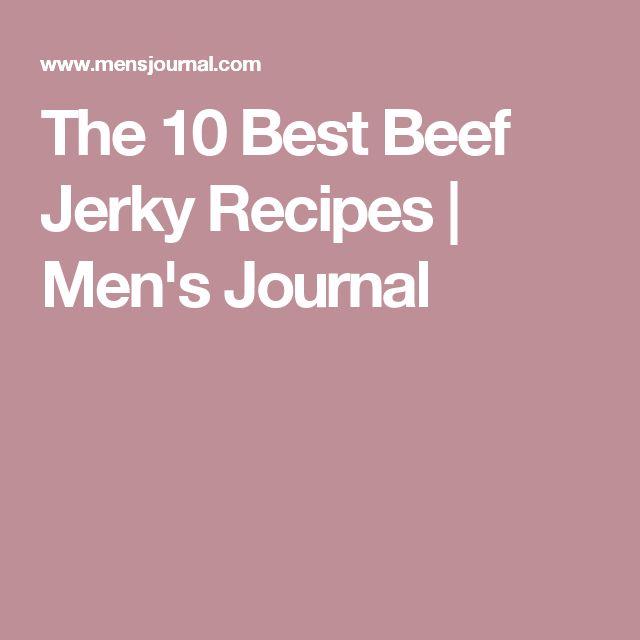 The 10 Best Beef Jerky Recipes | Men's Journal