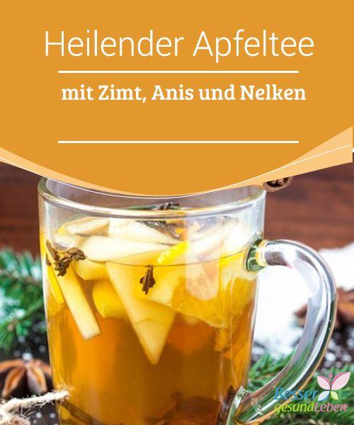 Heilender #Apfeltee mit Zimt, Anis und Nelken   Ein Tee ist eine ausgezeichnete Möglichkeit, den Körper mit #Flüssigkeit zu versorgen und außerdem #heilende Wirkstoffe einzunhemen je nach den #Heilkräutern, die dazu verwendet werden.