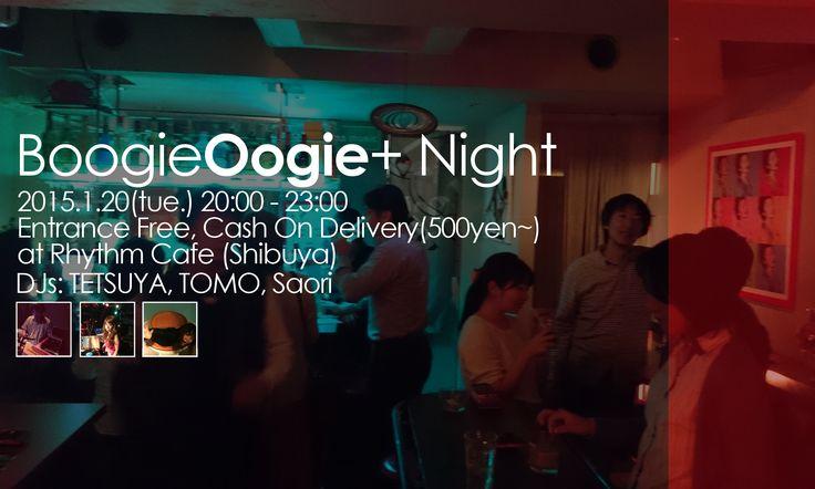 Boogie Oogie+ Night #12 @RhythmCafe (Shibuya)