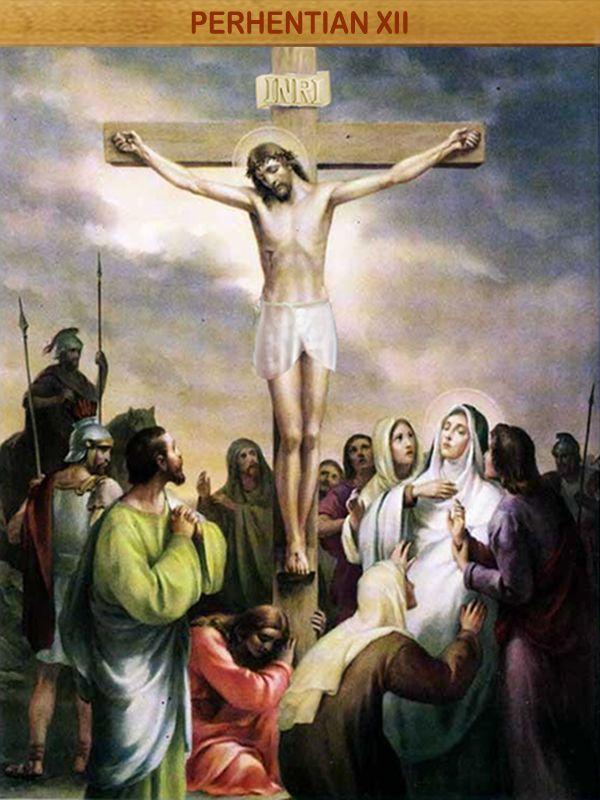 """YESUS WAFAT DI SALIB : """"Ya Bapa, ke dalam tanganMu, Kuserahkan jiwaKu!"""" Hingga wafat-Nya, Yesus tetap setia memenuhi kehendak Bapa yang ingin menyelamatkan manusia. Wafat Yesus di puncak Golgota menebus dosa-dosa kita, umatNya. Maka kita pun dipanggil untuk senantiasa setia kepada-Nya dalam hidup keseharian kita."""