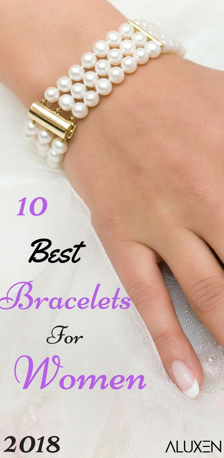 3e0d09a3b19 10 Best Bracelets For Women 2018 | Luxurious, affordable, stylish, and  must-have bracelets for the 2018 year!- Tap the link now to see our super  collection ...