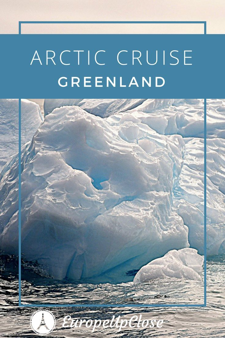 Arctic Cruise Greenland - All you need to know about a Polar Cruise around Greenland