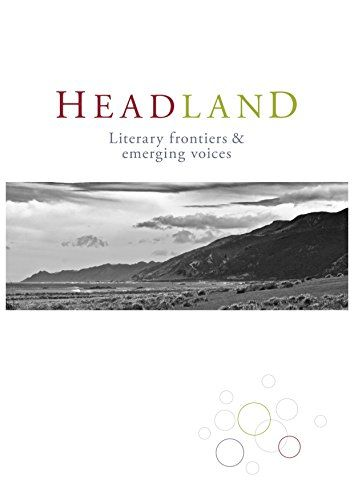 Headland: Issue 4 by Laura McNeur http://www.amazon.com/dp/B017B81VM4/ref=cm_sw_r_pi_dp_VOABwb17ZM7B5
