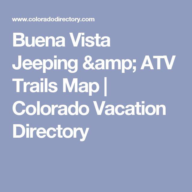 Buena Vista Jeeping & ATV Trails Map   Colorado Vacation Directory