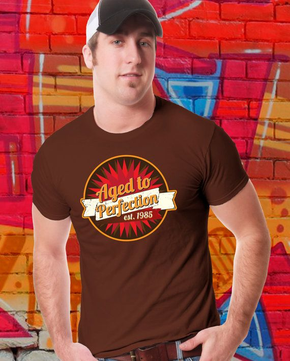 Funny T-shirt Aged To Perfection Shirt Custom by kitschklothing