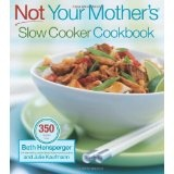 Not Your Mother's Slow Cooker Cookbook (NYM Series) (Paperback)By Beth Hensperger