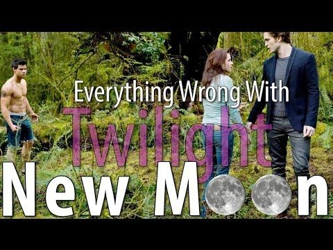 Everything Wrong With The Twilight Saga: New Moon In 12 Minutes Or More - YouTube