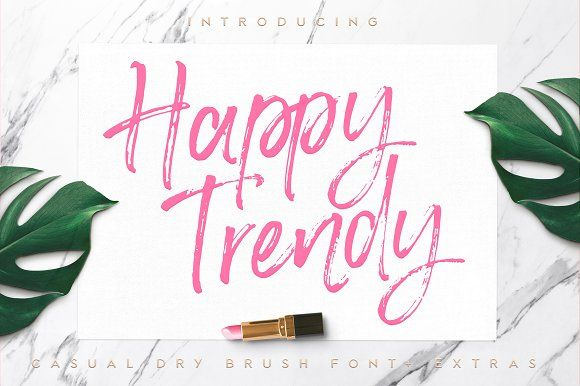 New! Happy Trendy Font. Courageous, lush and super handy, Happy Trendy is a casual dry brush font with a playful mood. This independent and feminine font will give your awesome designs that fresh and fashionable feel to it. Happy Trendy Font will look lovely in multiple designs like wedding invitations, website logos, Instagram posts, quotes, cards and all your other lovely projects.