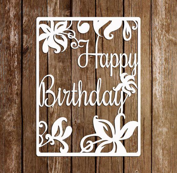 Paper Cutting Template, Papercut Birthday template, PDF SVG cutting file, DIY birthday card, pt-038