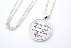 His Dark Materials, Every Atom Of Me And Every Atom Of You, Philip Pullman Quote Necklace