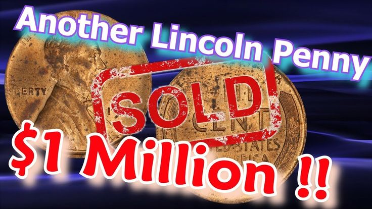 Another Lincoln Penny Sells for Over $1 Million