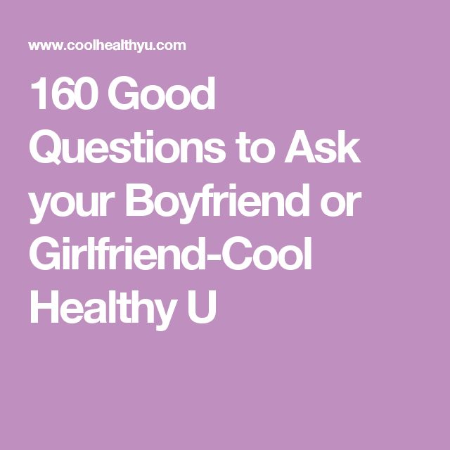 what questions to ask a girl your dating Every guy should know a handful of good questions to ask a girl your life so far hopefully it was dating questions to ask a girl with these questions.