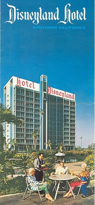 Disneyland Hotel Oldschool Disney Hotelshotels Near