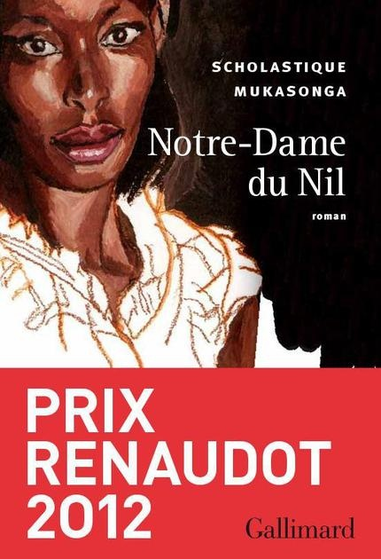 Notre-Dame du Nil  (Scholastique Mukasonga)  http://didactibook.com/produit/78657/9782072442742