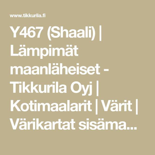 Y467 (Shaali) | Lämpimät maanläheiset - Tikkurila Oyj | Kotimaalarit | Värit | Värikartat sisämaalaukseen | Tunne Väri -värikartta