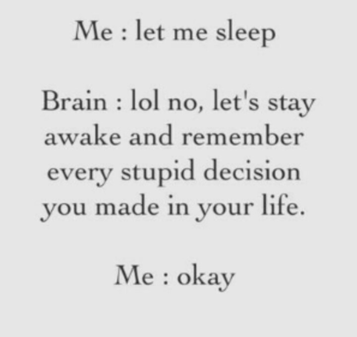 No sleep. This quote is too funny and true