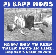 Great idea for Pi Kappa Phi Parent's weekend!