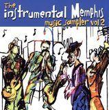 The Instumental Memphis Music Sampler, Vol. 2 [CD]