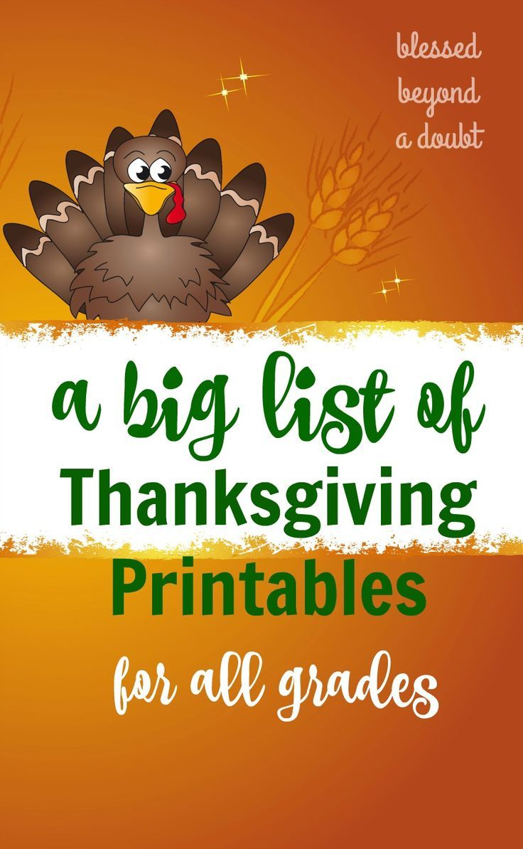 Here's a big list of free Thanksgiving worksheets and printables. The list includes all grade levels. Don't forget to repin for later.