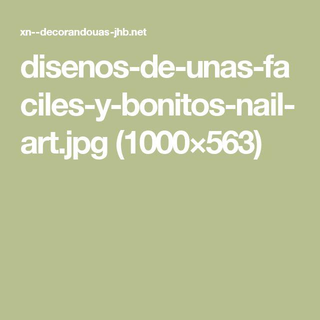 disenos-de-unas-faciles-y-bonitos-nail-art.jpg (1000×563)
