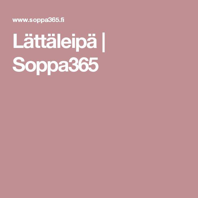 Lättäleipä | Soppa365