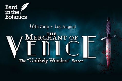 Bard in the Botanics: The Merchant of Venice