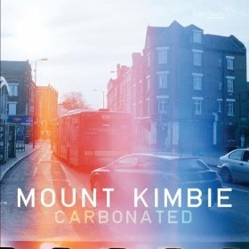 Mount Kimbie  — Carbonated