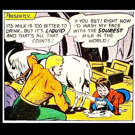 Newsflash Aquadude - That's not a female goat and... that's not milk.  Courtesy of the excellent @somevelvetmorningx.  #superdickery by comicbook_ads