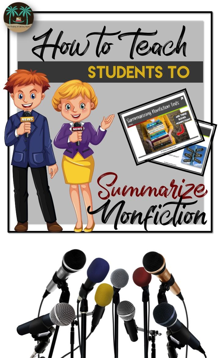 Middle school and high school reading comprehension and writing nonfiction summaries lesson plan. A simplified process for teaching students to summarize nonfiction texts, including scaffolding options.