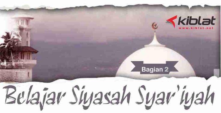 siyasah syar'iyah adalah tindakan atau kebijakan yang diambil oleh penguasa Islam