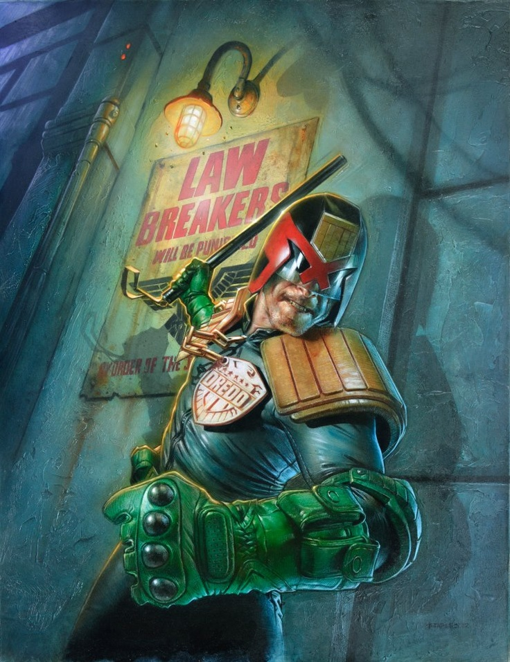 Judge Dredd - Lawbreakers will be Punished