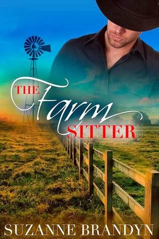 The Farm Sitter by Suzanne Brandyn; self-published