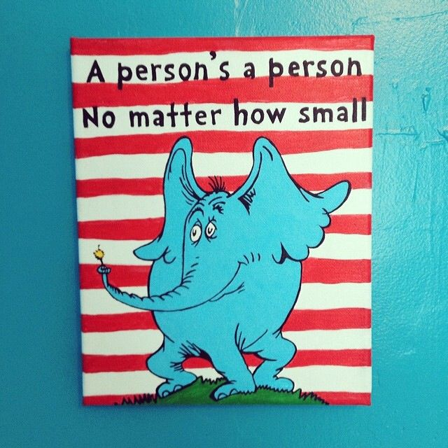 Our first canvas. My own design using elements from Dr. Seuss books. I mocked it up in Photoshop and then hand painted with acrylic paints. A quote from Horton Hears A Who! by Dr. Seuss.