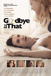 Watch Goodbye to All That (2014) Online starring Anna Camp, Melanie Lynskey, Paul Schneider, Directed by Angus MacLachlan released on Dec 17,2014 at Movie25