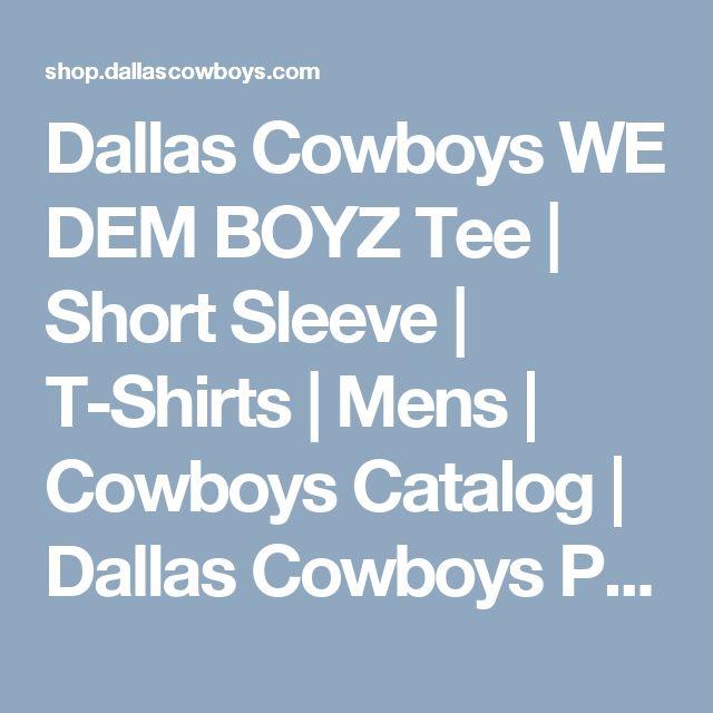 Dallas Cowboys WE DEM BOYZ Tee | Short Sleeve | T-Shirts | Mens | Cowboys Catalog | Dallas Cowboys Pro Shop