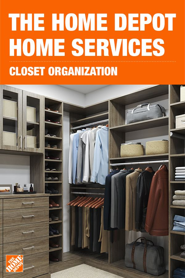 Home Organization From The Home Depot Home Services Closet Organization Designs Home Home Organization