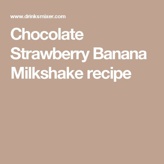 ... on Pinterest | Milkshake Recipes, Milkshakes and Banana Milkshake